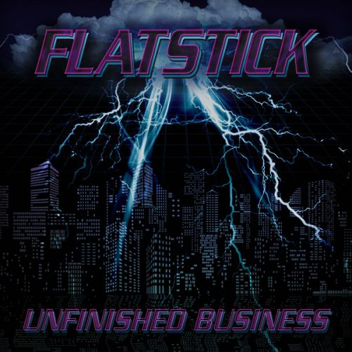 chronique Flatstick - Unfinished Business