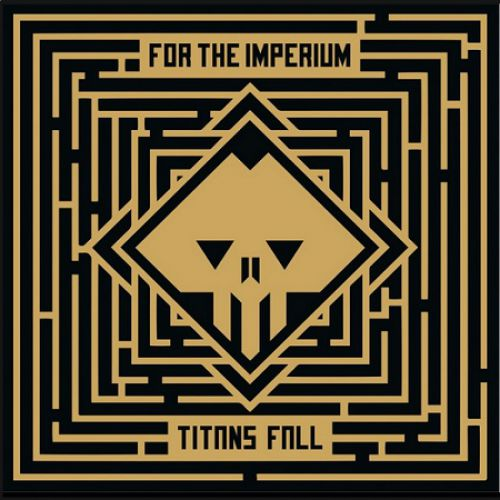 chronique For The Imperium - Titans Fall
