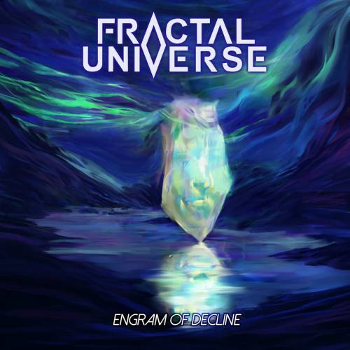 chronique Fractal Universe - Engram of Decline