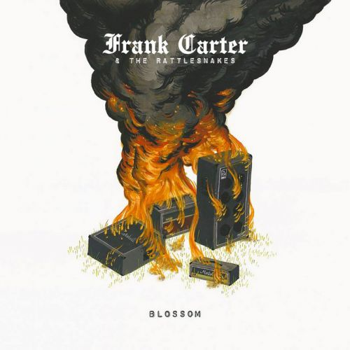 chronique Frank Carter And The Rattlesnakes - Blossom