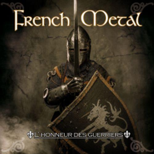 chronique French Metal - L'honneur des guerriers