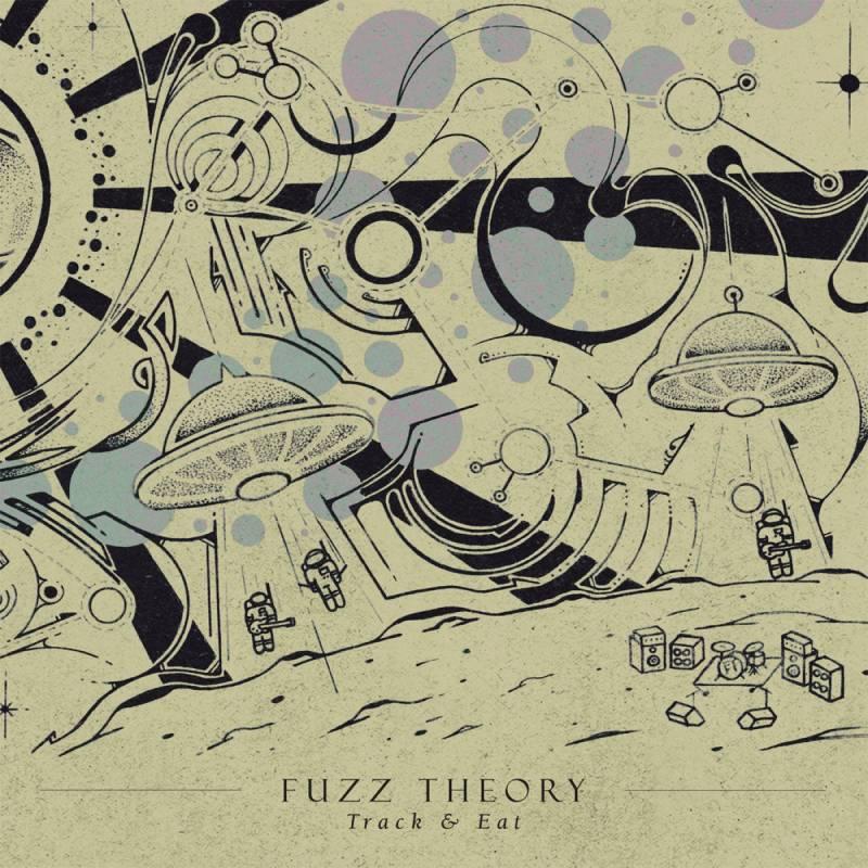 chronique Fuzz Theory - Track & Eat