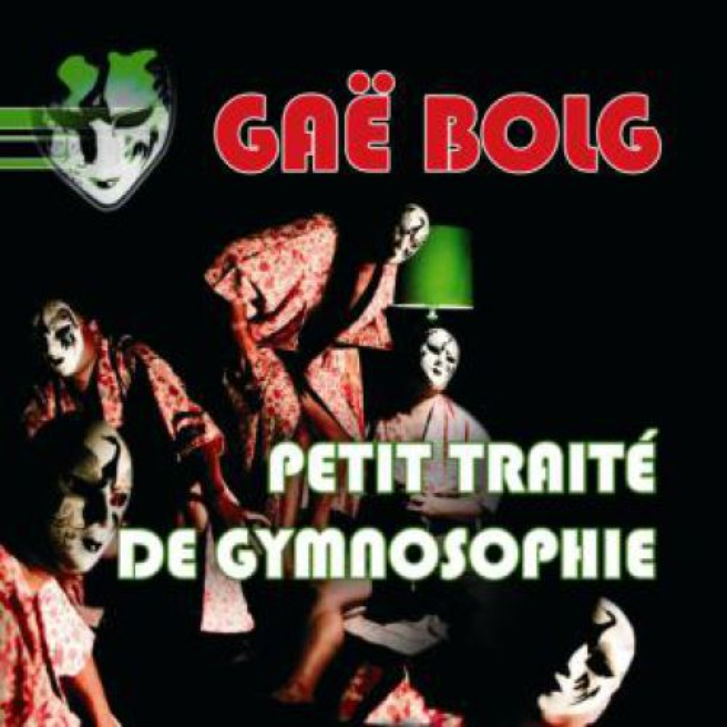 chronique Gaë Bolg - Petit traité de Gymnosophie