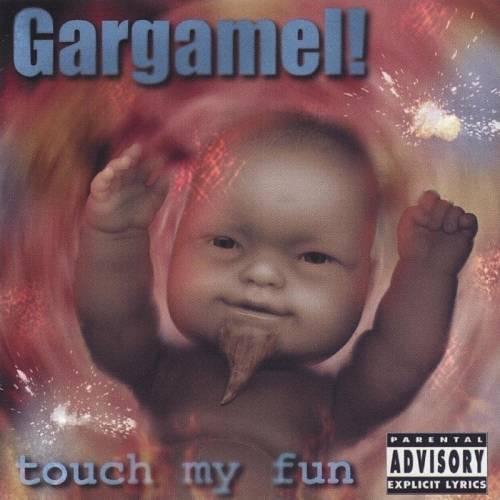 chronique Gargamel! - Touch My Fun