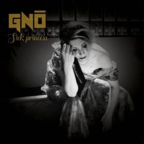 chronique Gnô - Sick princess