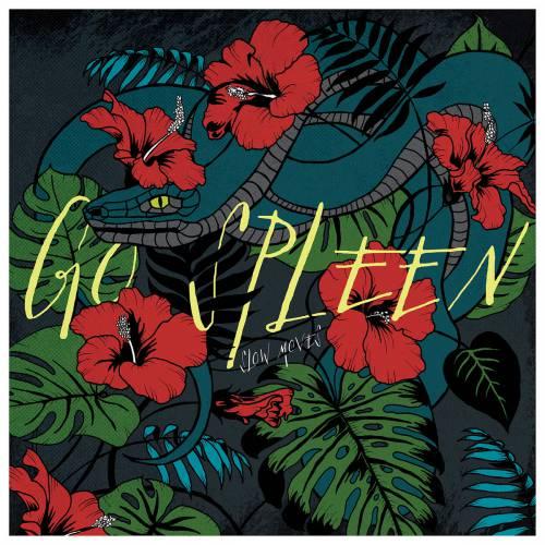 chronique Go Spleen - Slow moves