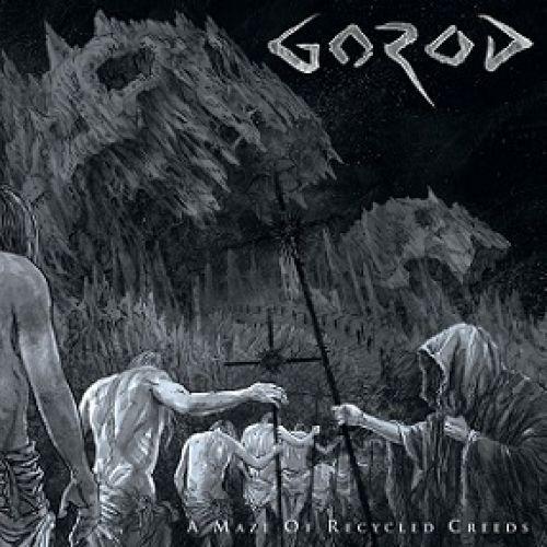 chronique Gorod - A Maze of Recycled Creeds