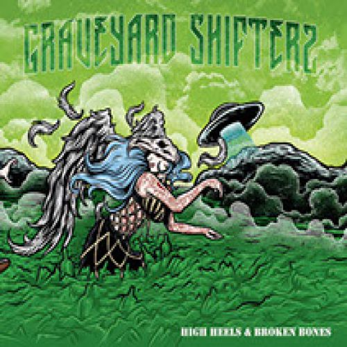 chronique Graveyard Shifters - High Hells and Broken Bones