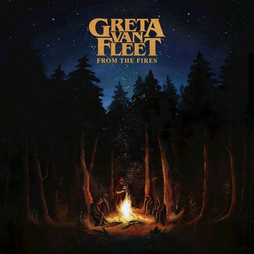 chronique Greta Van Fleet - From The Fires