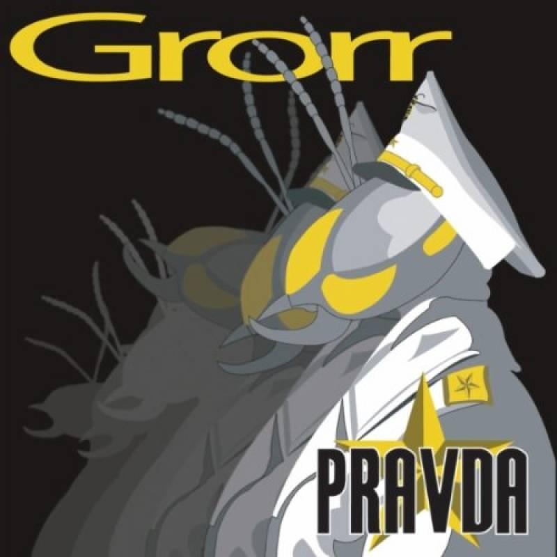 chronique Grorr - Pravda