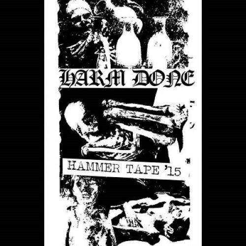 chronique Harm Done - Hammer Tape '15