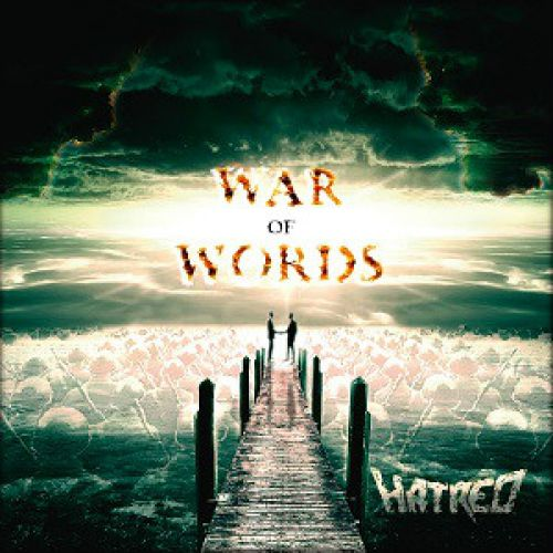 chronique Hatred - War of Words