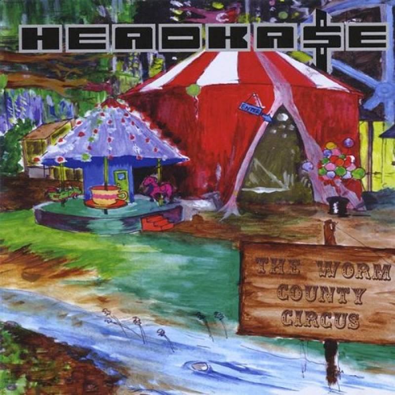 chronique Headkase - The Worm County Circus