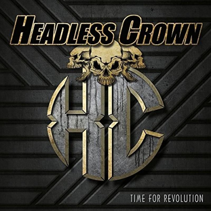 chronique Headless Crown - Time for Revolution
