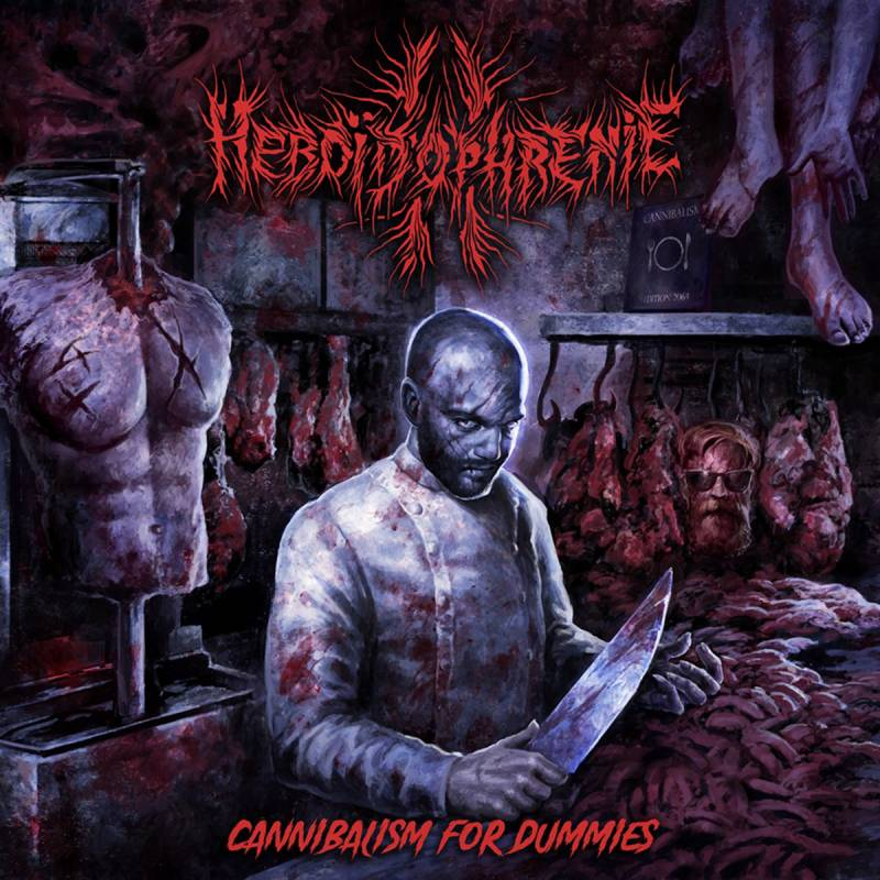 chronique Heboïdophrenie - Cannibalism for Dummies