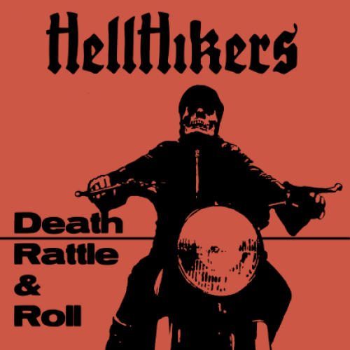 chronique Hellhikers - Death Rattle & Roll