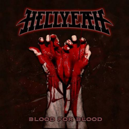 chronique Hellyeah - Blood for blood