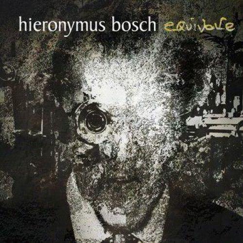 chronique Hieronymus Bosch - Equivoke