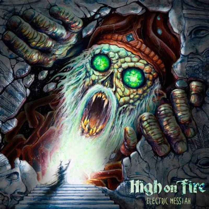 chronique High On Fire - Electric Messiah