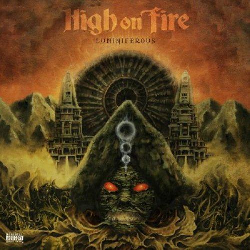 chronique High On Fire - Luminiferous