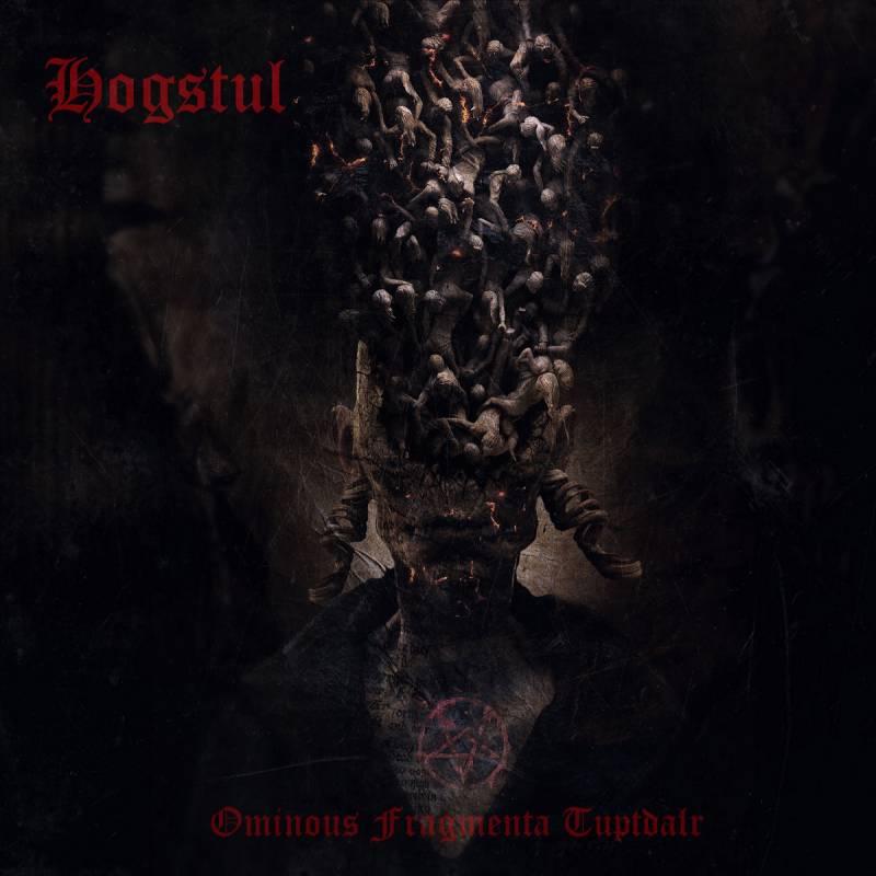 chronique Hogstul - Ominous Fragmenta Tuptdalr