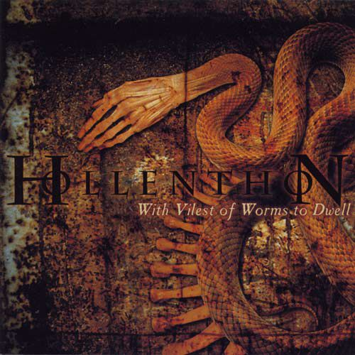 chronique Hollenthon - With Vilest of Worms to Dwell