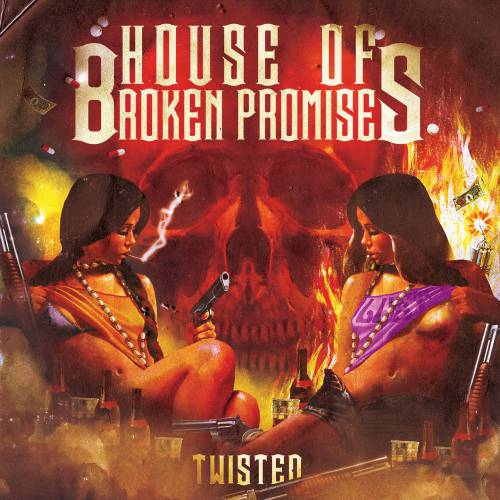 chronique House Of Broken Promises  - Twisted