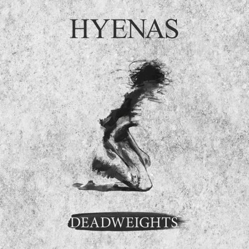 chronique Hyenas - Deadweights
