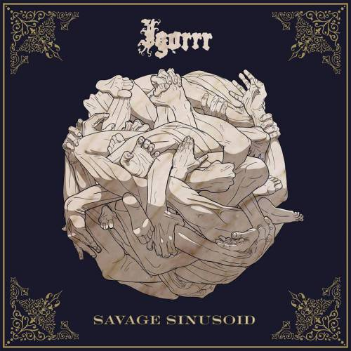 chronique Igorrr - Savage Sinusoid