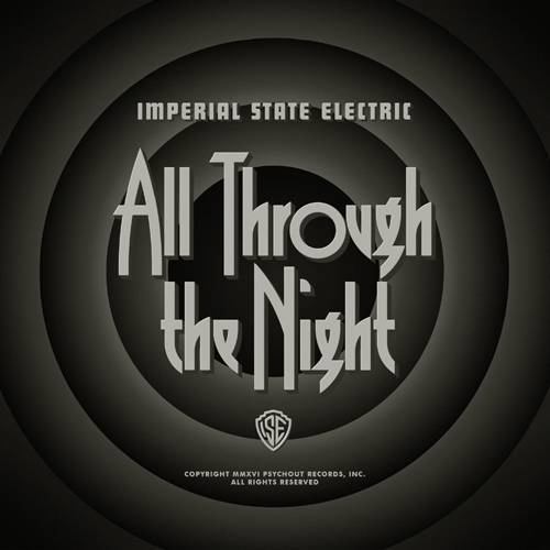 chronique Imperial State Electric - All Through The Night