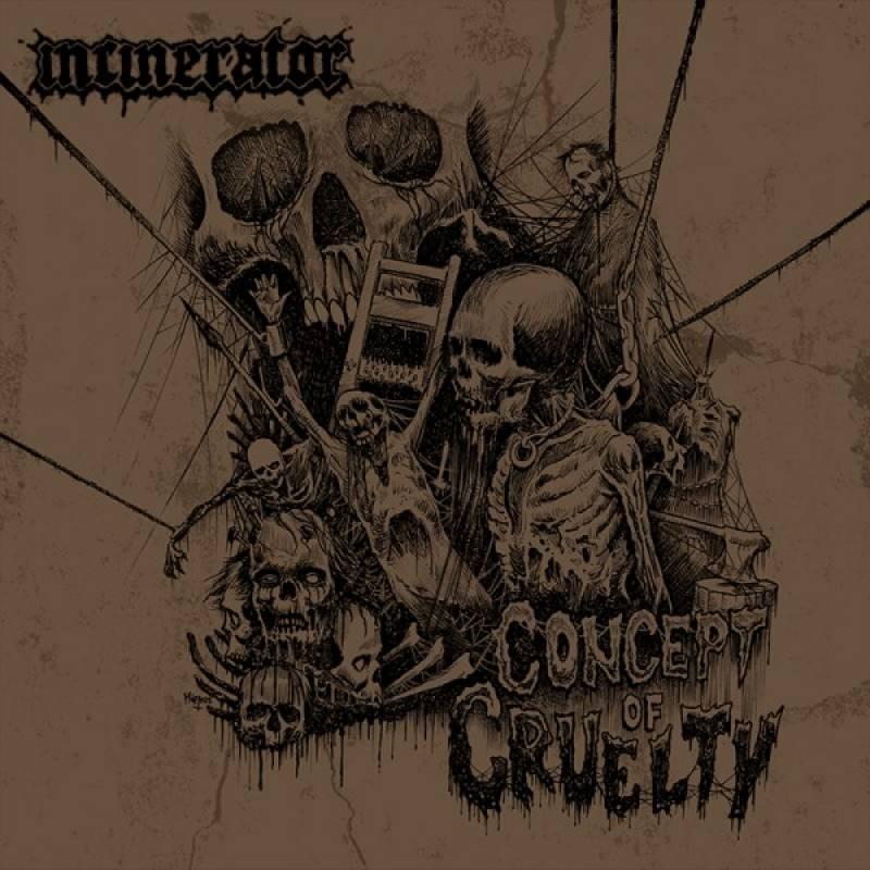 chronique Incinerator - Concept Of Cruelty