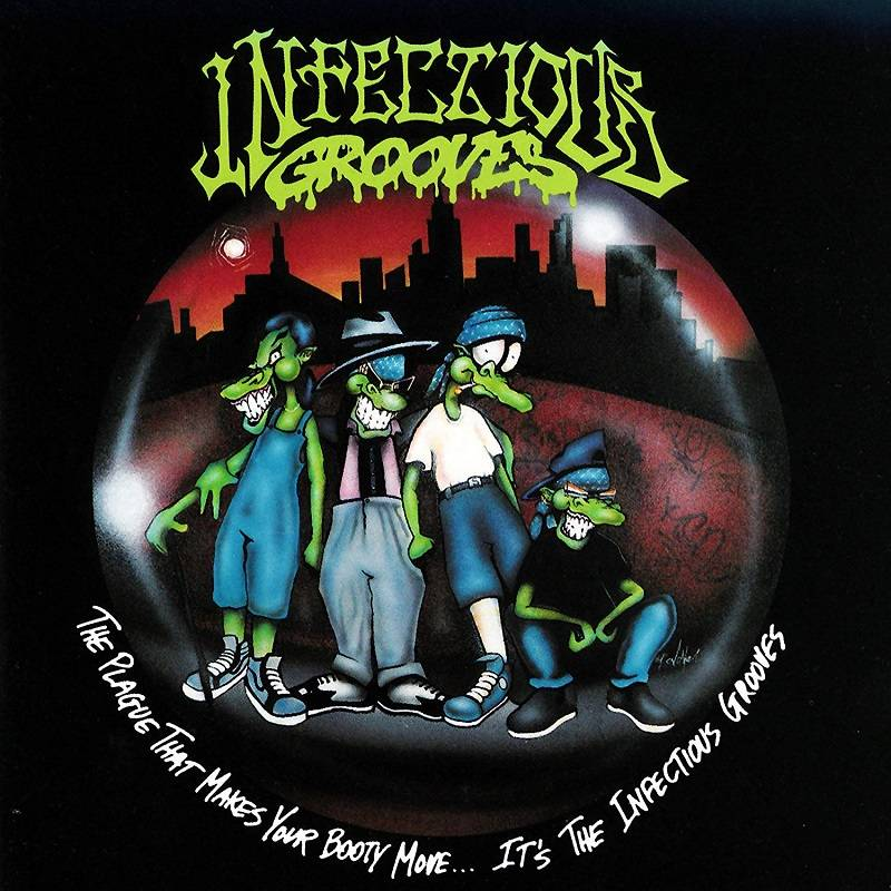 chronique Infectious Grooves - The Plague That Makes Your Booty Move...It's the Infectious Grooves