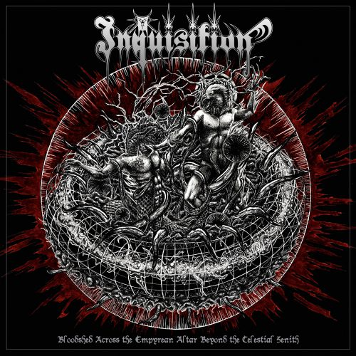chronique Inquisition - Bloodshed Across The Empyrean Altar Beyond The Celestial Zenith