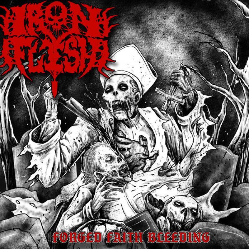 chronique Iron Flesh - Forged Faith Bleeding