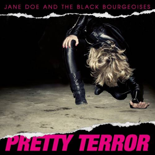 chronique Jane Doe And The Black Bourgeoises - Pretty Terror