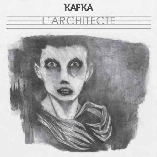 chronique KafKa - L'architecte