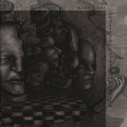 chronique Karv Du - Duality of spirit and matter