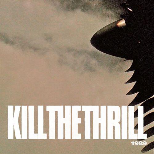 chronique Kill the thrill - 1989