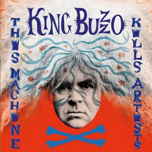 chronique King Buzzo - This Machine Kills Artists