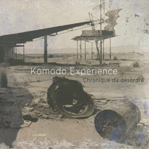 chronique Komodo Experience - Chronique du désordre