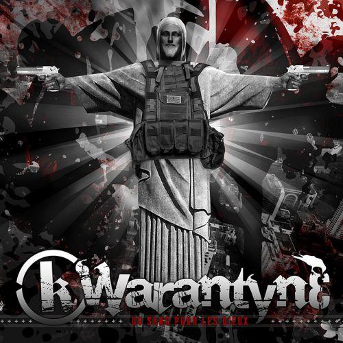 chronique Kwarantyne - Du sang pour les dieux
