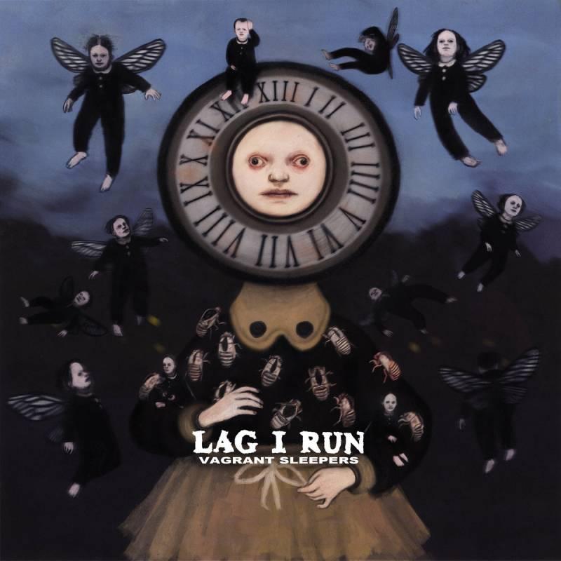 chronique Lag I Run - Vagrant Sleepers