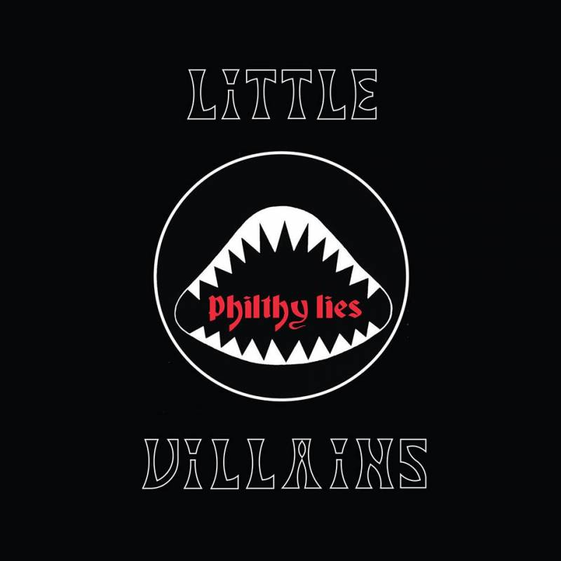chronique Little Villains - Philthy Lies