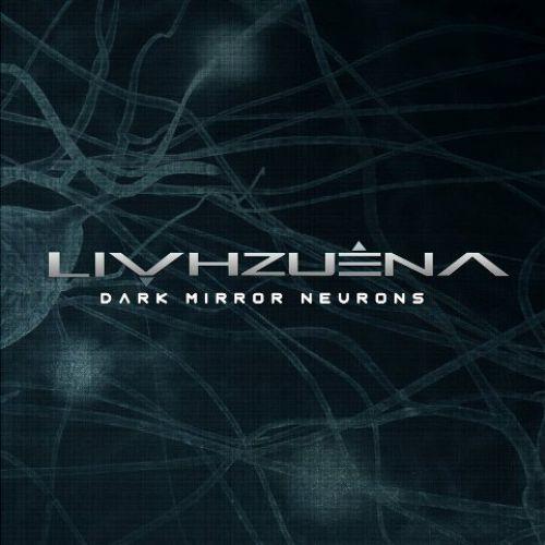 chronique Livhzuena - Dark mirror neurons