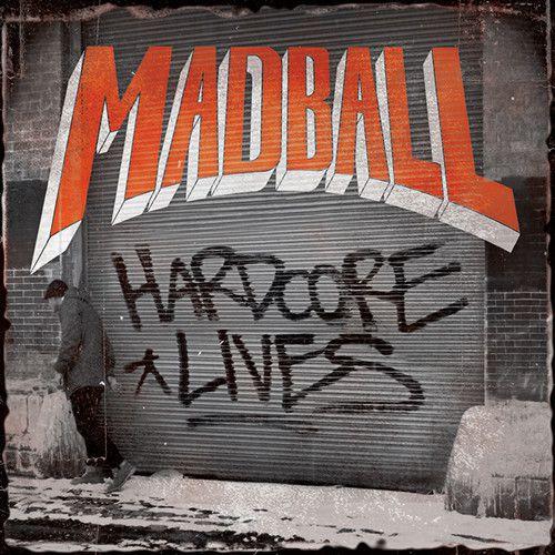 chronique Madball - Hardcore Lives