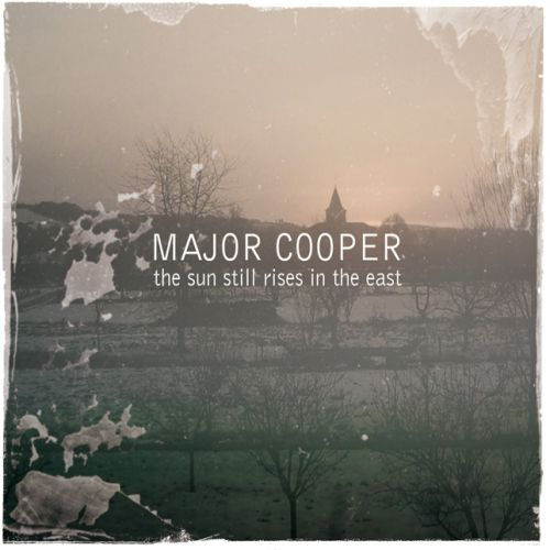 chronique Major Cooper - The sun still rises in the east