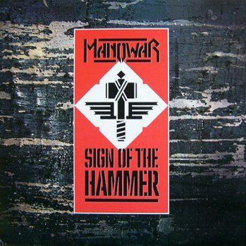 chronique Manowar - Sign Of The Hammer