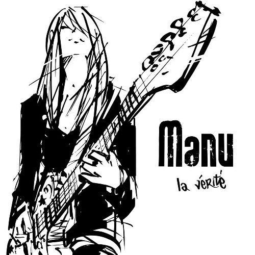 chronique Manu - La vérité