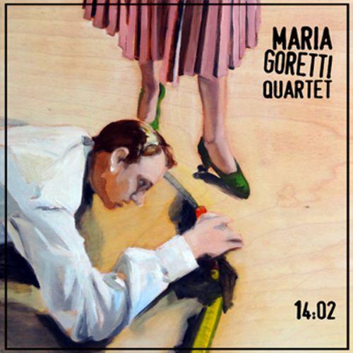chronique Maria Goretti Quartet - 14:02