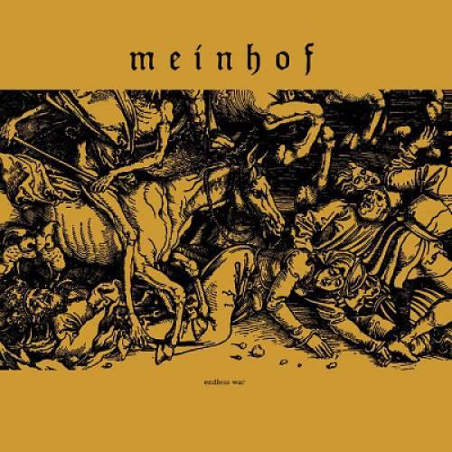 Meinhof - Endless War (chronique)